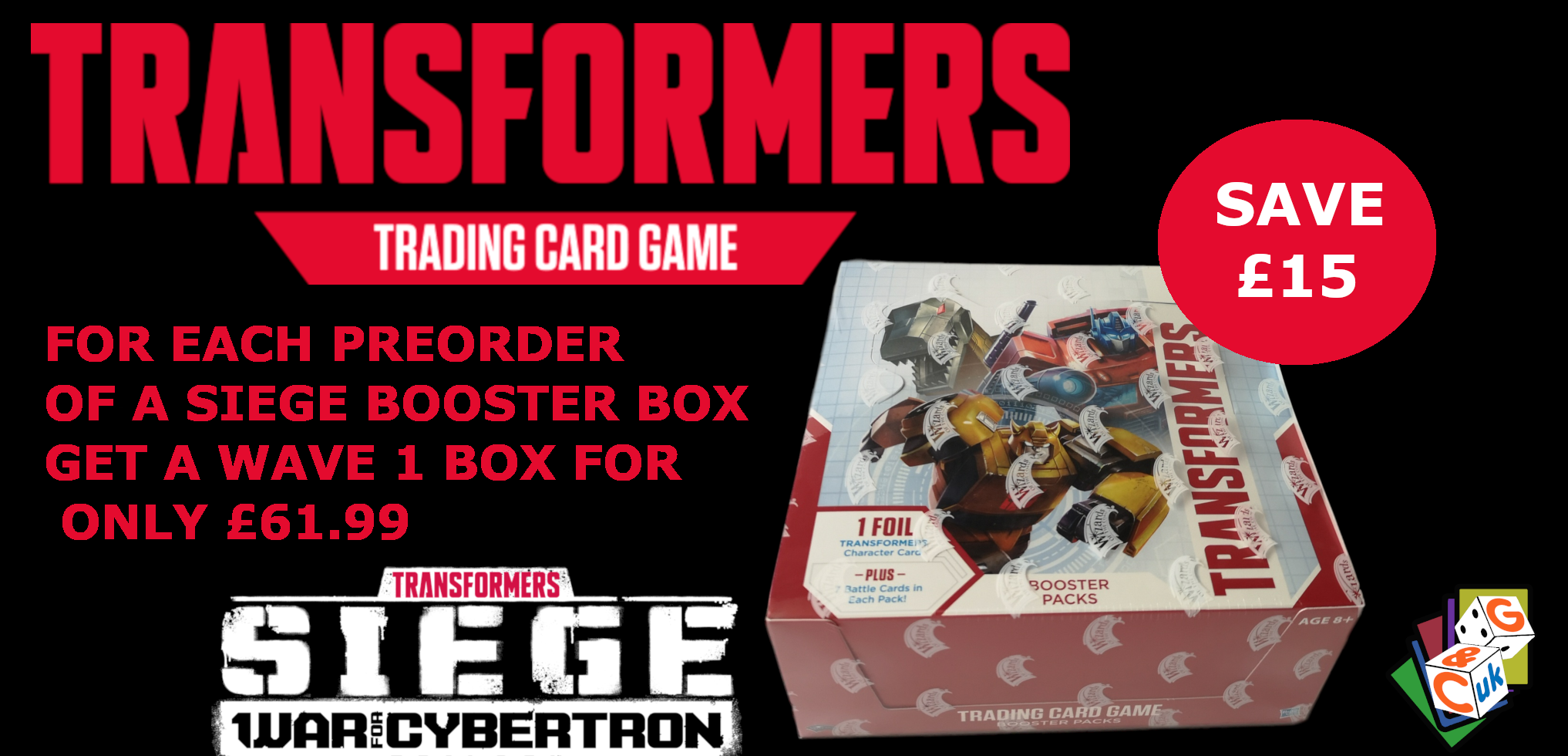 Transformers Trading Card Game Special Offer - Preorder a SIEGE booster box, get a Wave 1 booster box for £61.99